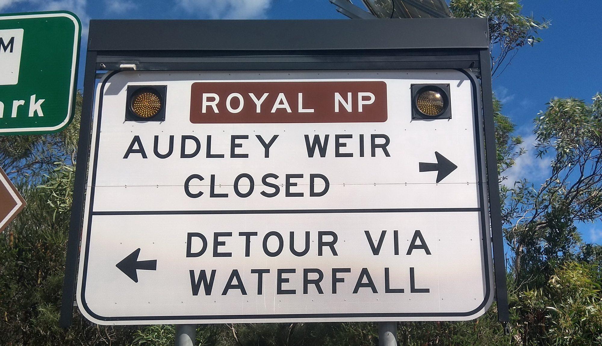 Audley Weir Closed Sign Bundeena Turnoff